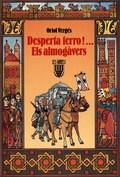 DESPERTA, FERRO! : ELS ALMOGÀVERS