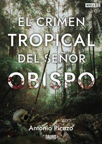 EL CRIMEN TROPICAL DEL SEÑOR OBISPO