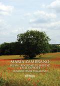 MARIA ZAMBRANO SUEÑO , REALIDAD Y LIBERTAD EN EL QUIJOTE