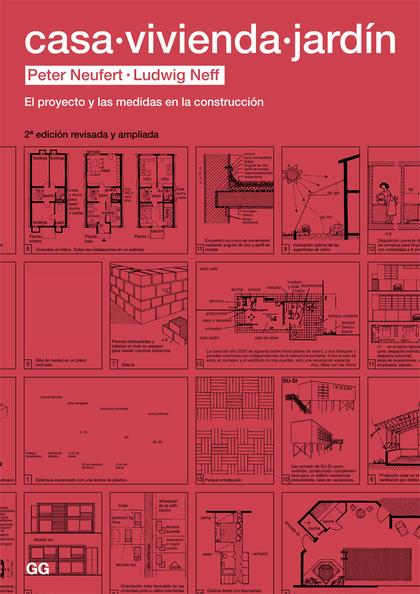 CASA, VIVIENDA, JARDÍN. EL PROYECTO Y LAS MEDIDAS EN LA CONSTRUCCIÓN