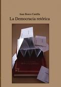 LA DEMOCRACIA RETÓRICA