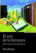 EL ARTE DE LA LITERATURA : OTRA TEORÍA DE LA LITERATURA