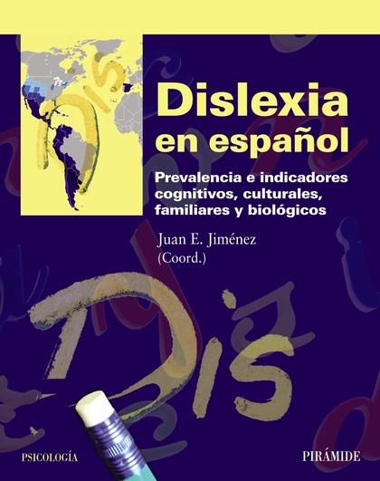 DISLEXIA EN ESPAÑOL : PREVALENCIA E INDICADORES COGNITIVOS, CULTURALES, FAMILIARES Y BIOLÓGICOS