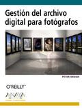 GESTIÓN DEL ARCHIVO DIGITAL PARA FOTÓGRAFOS