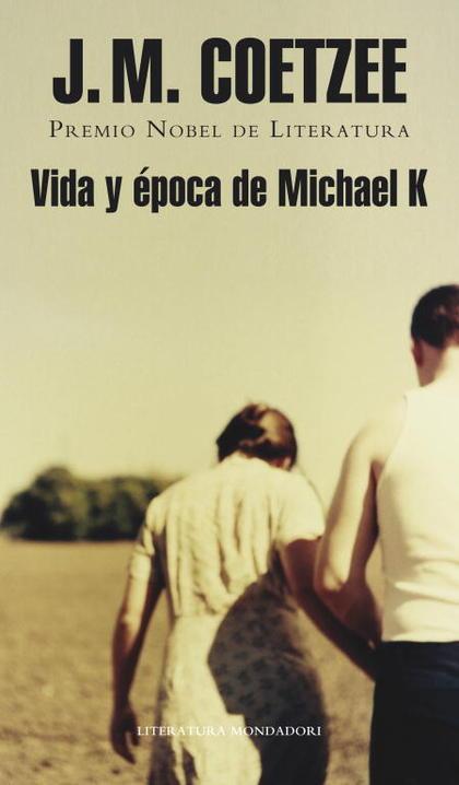 VIDA Y ÉPOCA DE MICHAEL K..