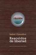 RESCOLDOS DE LIBERTAD