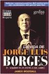 LA VIDA DE JORGE LUIS BORGES: UNA VIDA EN EL REFLEJO DE LOS LIBROS