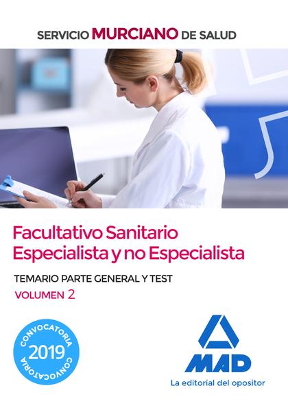 FACULTATIVO SANITARIO ESPECIALISTA Y NO ESPECIALISTA DEL SERVICIO MURCIANO DE SA
