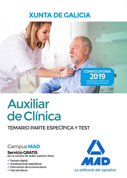 AUXILIAR DE CLÍNICA DE LA XUNTA DE GALICIA. TEMARIO PARTE ESPECÍFICA Y TEST
