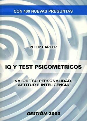 IQ Y TEST PSICOMÉTRICOS: VALORE SU PERSONALIDAD, APTITUD E INTELIGENCI