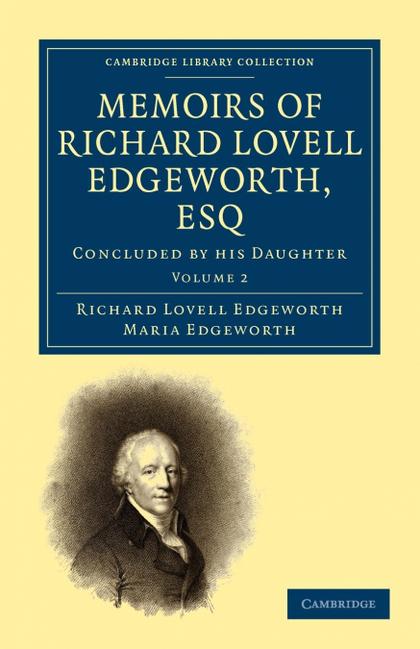 MEMOIRS OF RICHARD LOVELL EDGEWORTH, ESQ - VOLUME 2