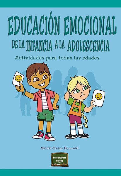 EDUCACIÓN EMOCIONAL DE LA INFANCIA A LA ADOLESCENCIA                            ACTIVIDADES PAR