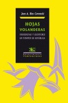 HOJAS VOLANDERAS : PERIODISTAS Y ESCRITORES EN TIEMPOS DE REPÚBLICA