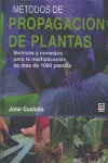MÉTODO DE PROPAGACIÓN DE PLANTAS: TÉCNICAS Y CONSEJOS PARA LA MULTIPLICACIÓN DE MÁS DE 1000 PLA