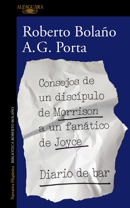 CONSEJOS DE UN DISCÍPULO DE MORRISON A UN FANÁTICO DE JOYCE \ DIARIO DE BAR.