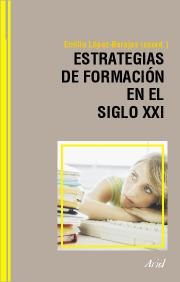 ESTRATEGIAS DE FORMACIÓN EN EL SIGLO XXI: LIFE LONG LEARNING