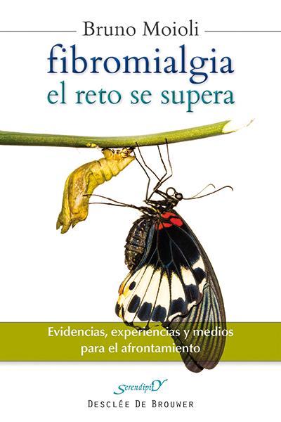 FIBROMIALGIA, EL RETO SE SUPERA : EVIDENCIAS, EXPERIENCIAS Y MEDIOS PARA EL AFRONTAMIENTO