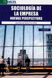 SOCIOLOGIA DE LA EMPRESA. NUEVAS PERSPECTIVAS