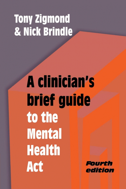 A CLINICIAN´S BRIEF GUIDE TO THE MENTAL HEALTH ACT