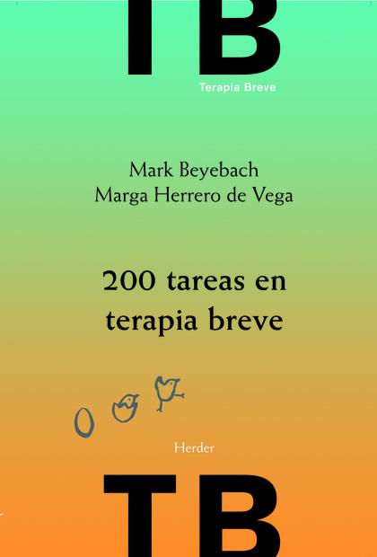 200 TAREAS EN TERAPIA BREVE : INDIVIDUAL, FAMILIAR Y DE PAREJA