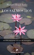 LOS SALMOS HOY : VERSIÓN ORACIONAL A LA LUZ DEL EVANGELIO