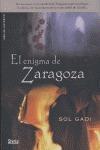 EL ENIGMA DE ZARAGOZA.