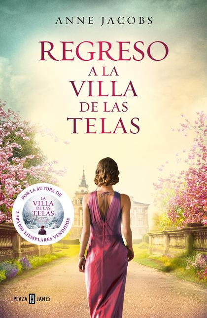 REGRESO A LA VILLA DE LAS TELAS (LA VILLA DE LAS TELAS 4).