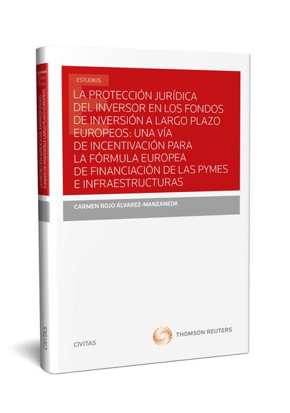 PROTECCION JURIDICA DEL INVERSOR EN LOS FONDOS DE INVERSION A LARGO PLAZO EUROPE.