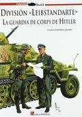 DIVISIÓN. LA GUARDIA DE CORPS DE HITLER