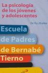 LA PSICOLOGÍA DE LOS JÓVENES Y ADOLESCENTES : DE 9 A 20 AÑOS