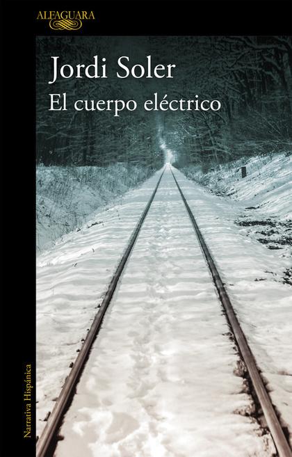 EL CUERPO ELÉCTRICO.