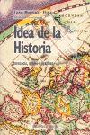 IDEA DE LA HISTORIA : IDEOLOGÍA, UTOPÍA Y REALIDAD