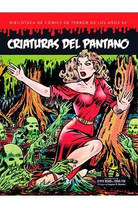 CRIATURAS DEL PANTANO BIBLIOTECA COMICS TERROR AÑO 50 VOL 5.