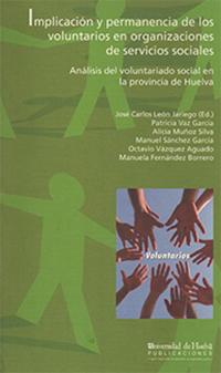 IMPLICACIÓN Y PERMANENCIA DE LOS VOLUNTARIOS EN ORGANIZACIONES DE SERVICIOS SOCIALES : ANÁLISIS