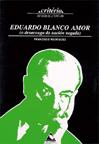 EDUARDO BLANCO-AMOR : O DESACOUGO DA NACIÓN NEGADA