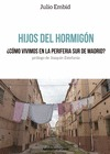 HIJOS DEL HORMIGÓN