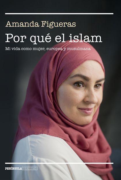 POR QUÉ EL ISLAM                                                                MI VIDA COMO MU