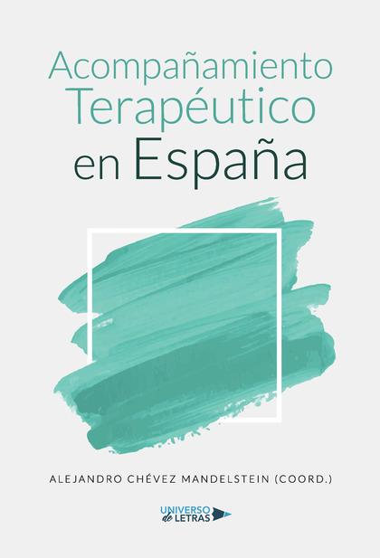 ACOMPAÑAMIENTO TERAPÉUTICO EN ESPAÑA.