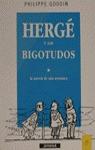 HERGE Y LOS BIGOTUDOS