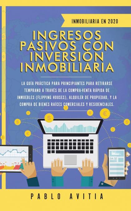 INGRESOS PASIVOS CON INVERSIÓN INMOBILIARIA EN 2020