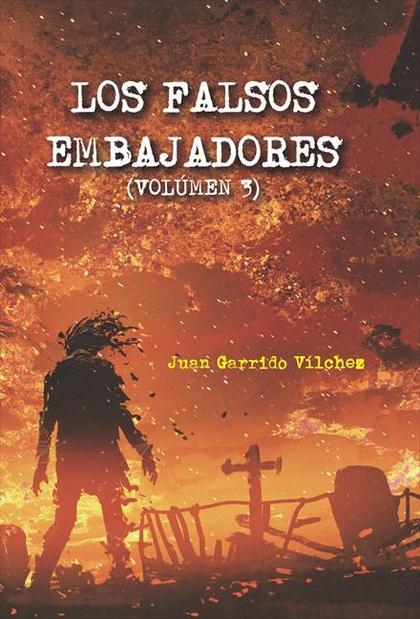 LOS FALSOS EMBAJADORES VOLÚMEN 3