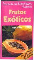 GUIA NATURALEZA FRUTOS EXOTICOS