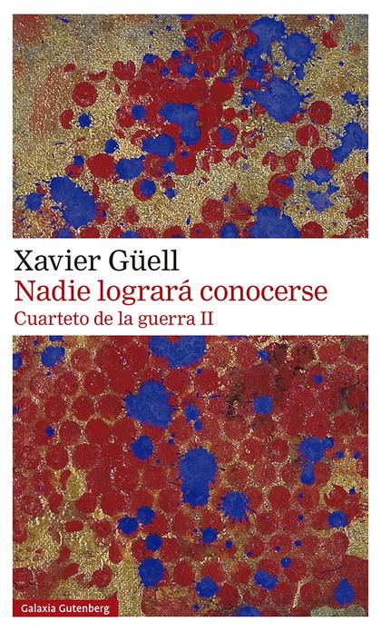 NADIE LOGRARÁ CONOCERSE. CUARTETO DE LA GUERRA II.