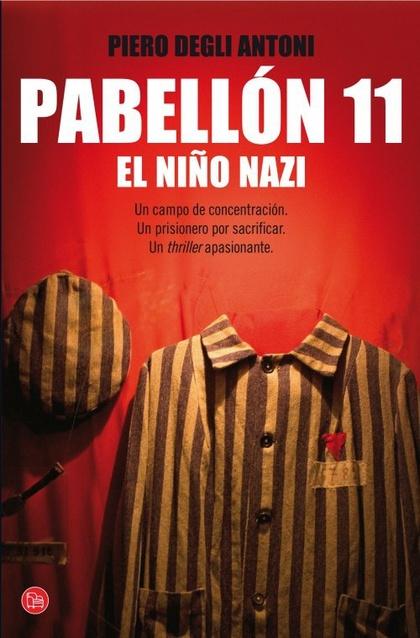 PABELLÓN 11. EL NIÑO NAZI (BOLSILLO).