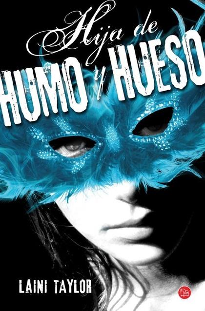 HIJA DE HUMO Y HUESO (BOLSILLO).