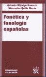 FONÉTICA Y FONOLOGÍA ESPAÑOLAS