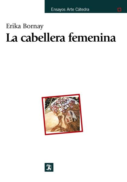 LA CABELLERA FEMENINA. UN DIÁLOGO ENTRE POESÍA Y PINTURA