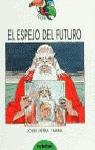 ESPEJO DEL FUTURO