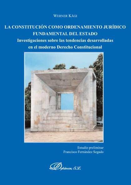 La constitución como ordenamiento jurídico fundamental del Estado
