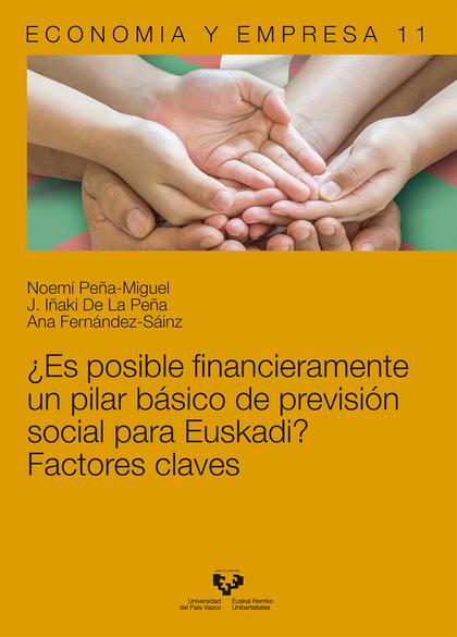¿ES POSIBLE FINANCIERAMENTE UN PILAR BÁSICO DE PREVISIÓN SOCIAL PARA EUSKADI? FA.